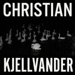 Christian Kjellvander I Saw Her from Here/ from her I saw her Vinyl LP
