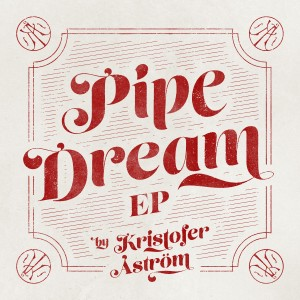 Pipe Dream EP