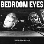 bedroom_eyes_trondheim_harbor